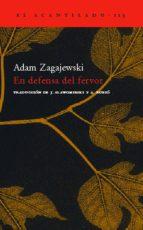 en defensa del fervor adam zagajewski 9788496489158