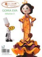 goma eva especial fofuchas 03 9788496558458