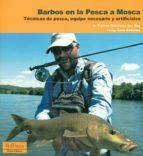 barbos en la pesca a mosca 9788496899858