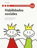 habilidades sociales ( ciclo formativo grado superior )-cristina muñoz garcia-9788497328258