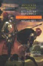 antologia comentada de la literatura española 9788497401258
