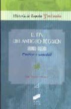 el fin del antiguo regimen (1808 1868) politica y sociedad juan francisco fuentes aragones 9788497565158