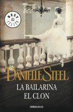 la bailarina; el clon-danielle steel-9788497592758