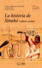 la historia de sinuhe i altres contes 9788497793858