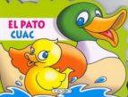 el pato cuac (animales troquelados) susana espinosa 9788498068658