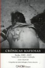 cronicas mafiosas: sicilia (1985 2005): veinte años de mafia y an timafia joan queralt 9788498320558