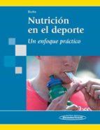 nutricion en el deporte: un enfoque practico 9788498351958