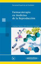 farmacoterapia en medicina de la reproduccion-9788498352658
