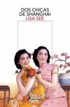 dos chicas de shanghai-lisa see-9788498383058