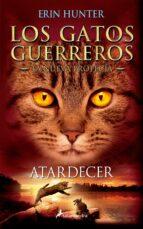 gatos guerreros la nueva profecia vi: atardecer erin hunter 9788498387858