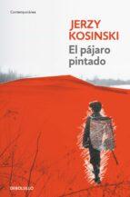 el pajaro pintado jerzy kosinski 9788499081458