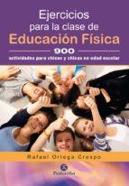ejercicios para la clase de educacion fisica-rafael ortega crespo-9788499106458