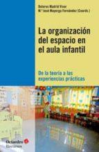 Organizacion del espacio en el aula infantil Descargas gratuitas de manuales en pdf
