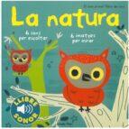 la natura. el meu primer llibre de sons-marion billet-9788499321158