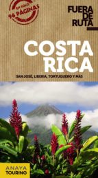 costa rica 2017 (fuera de ruta) 2ª ed. francisco sanchez edgar de puy y fuentes 9788499359458