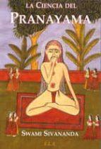 la ciencia del pranayama-swami sivananda-9788499500058