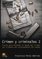 crimen y criminales ii francisco perez abellan 9788499670058