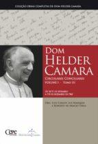 dom helder camara circulares conciliares volume i - tomo iii (ebook)-dom helder camara-9788578581558