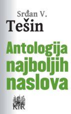 antologija najboljih naslova (ebook)-srđan v. tešin-9788665315158