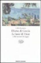 El libro de Diario di grecia; le lune di hvar e altri racconti di viaggio autor LALLA ROMANO EPUB!