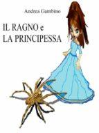 il ragno e la principessa (ebook) 9788827507858