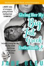 giving her my big fat greek erotica bundle 2 (ebook)-9788827511558