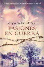pasiones en guerra (ebook)-cynthia wila-9789500436458
