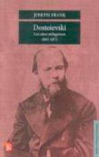 dostoievski: los años milagrosos, 1865 1871 joseph frank 9789681651558
