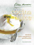 cocina dulce - técnicas para repostería y panificación (ebook)-otilia kusmin-9789872828158