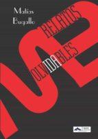 El libro de Relatos olvidables autor MATÍAS BUGALLO DOC!