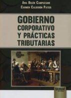 gobierno corporativo y practicas tributarias ana belen campuzano 9789897124358