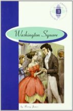washington square (2º bachillerato)-henry james-9789963465958
