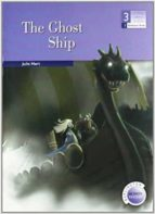 the ghost ship (3º eso) (600/900 headwords) julie hart 9789963481958