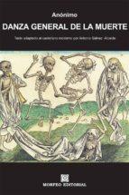 danza general de la muerte (texto adaptado al castellano moderno por antonio gálvez alcaide) (ebook)-antonio galvez alcaide-cdlap00002558