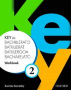 key to bachillerato 2 workbook (spa)-9780194611268