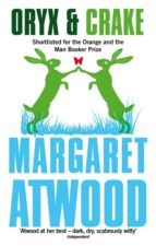 oryx and crake margaret atwood 9780349004068
