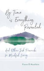 by time is everything revealed (ebook)-fiann ó'nualláin-9780717170968