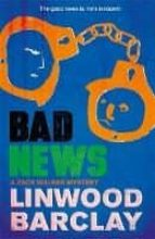 bad news linwood barclay 9780752883168
