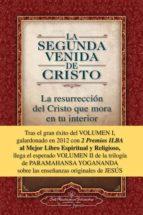 la segunda venida de cristo. volumen ii paramahansa yogananda 9780876121368