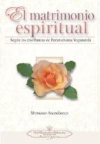 el matrimonio espiritual: segun las enseñanzas de paramahansa yogananda-9780876123768
