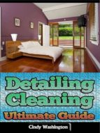 detailing cleaning: ultimate guide (ebook) cindy washington 9781304217868