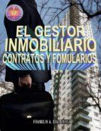 el gestor inmobiliario - contratos y formularios (ebook)-franklin a. diaz larez-9781326378868