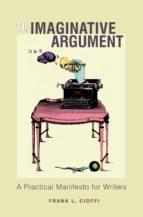 the imaginative argument (ebook) frank l. cioffi 9781400826568