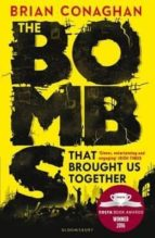 the bombs that brought us together (costa children s book award 2016) brian conaghan 9781408855768