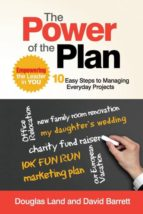El libro de The power of the plan autor DOUGLAS LAND PDF!