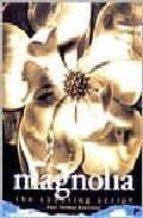 Descarga gratuita de libros electrónicos de Iphone Magnolia: the shooting script