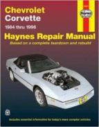 chevrolet corvette (1984-1996): automotive repair manual-mike stubblefield-j. h. haynes-9781563922268
