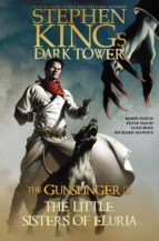 stephen king s the dark tower: the gunslinger/litt stephen king 9781982109868