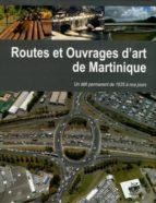 Routes ouvrages d art martiniq Libros electrónicos gratuitos para descargar en griego