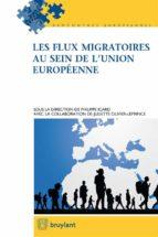 les flux migratoires au sein de l'union européenne (ebook)-9782802760368